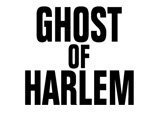 GHOST OF HARLEM