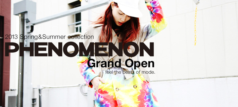 PHENOMENON Grand Open