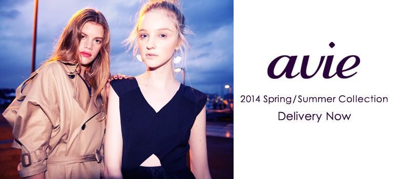 avie 2014 Spring&Summer Delivery Now