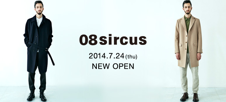 08sircus 2014.7.24 NEW OPEN